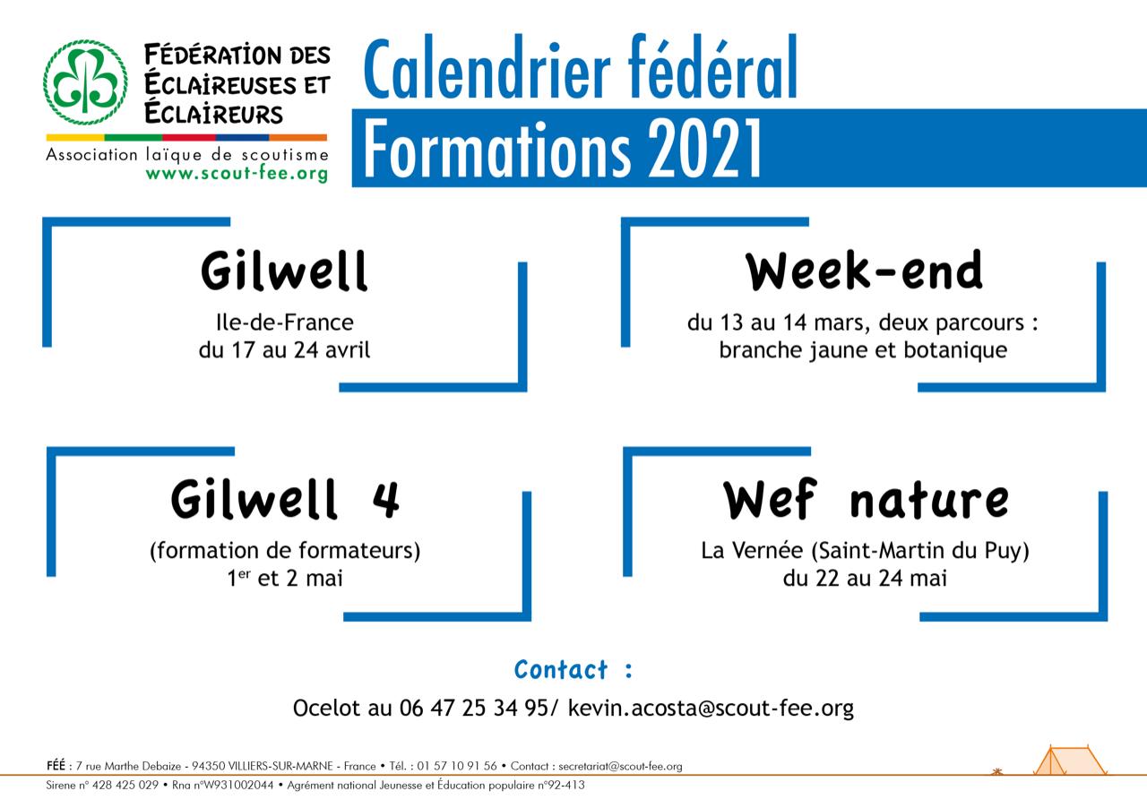 GILWELL 17-24 avril / Branche jaune ou botanique 13 et 14 mars / Gilwell 4 1er et 2 mai / WEF Nature 22 au 24 mai